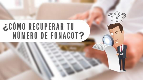 Cómo recuperar el número de Fonacot en México